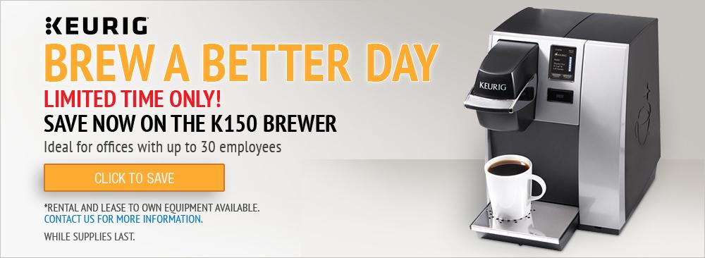 Limited Time Offer on Keurig K150 Brewer