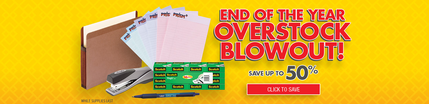Overstock Blowout on Office Supplies