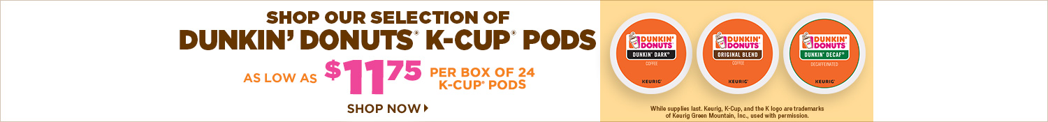 Save on Dunkin' K-Cup Pods