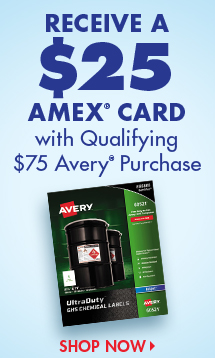 Receive a $25 AMEX Card with Qualifying Avery Purchase