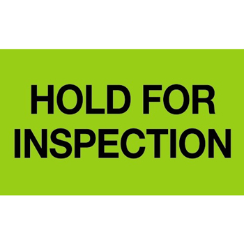"Labels, Hold For Inspection"", 3"" x 5"", Fluorescent Green, 500/RL"