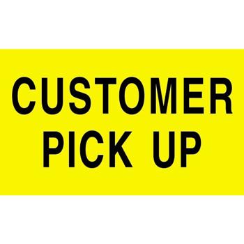 "Labels, Customer Pick Up"", 3"" x 5"", Fluorescent Yellow, 500/RL"