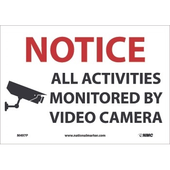NMC™ Sign, Monitored By Video Camera, 10'' x 8'', 4 Mil, Adhesive Vinyl