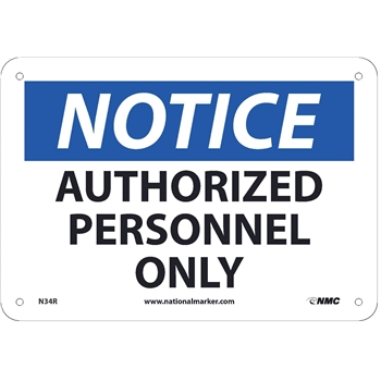 """NMC™ Sign, Notice, Authorized Personnel Only, 7""""X10"""", Rigid Plastic"""