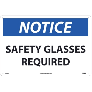 "NMC™ Sign, Notice, Safety Glasses Required, 12""X18"", .040"" Thick, Aluminum"