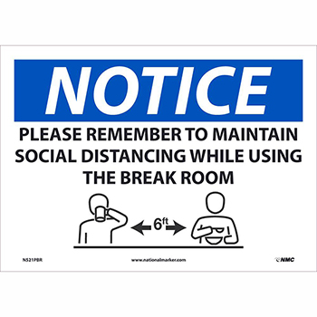 """NMC™ Vinyl Sign/Label, """"Notice - Please Remember To Maintain Social Distancing"""", 10"""" x 14"""""""