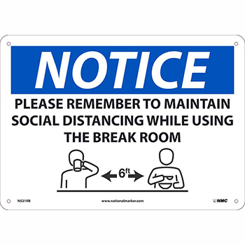 """NMC™ Plastic Sign, """"Notice - Please Remember To Maintain Social Distancing"""", 10"""" x 14"""""""