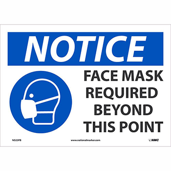 """NMC™ Adhesive Vinyl Sign, """"Notice - Face Mask Required Beyond This Point"""", 14"""" x 10"""""""