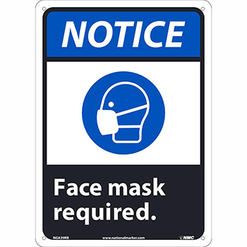 "Plastic Sign, ""Notice - Face Mask Required"", 10"" x 14"""