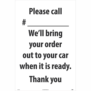"NMC™ Corrugated A-Frame Plastic Sign, ""Please Call # - We'll Bring Your Order Out"", 24"" x 36"""