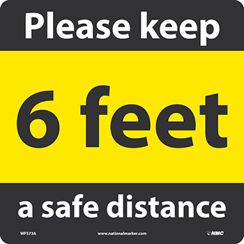 """NMC™ Removable Vinyl Sign/Label, """"Please Keep A Safe Distance - 6 Feet"""", 12"""" x 12"""""""