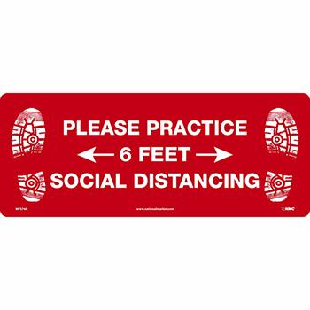 "NMC™ Removable Vinyl Sign/Label, ""Please Practice Social Distancing - 6 Feet"", Floor, 20"" x 8"""