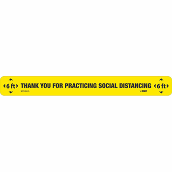 """Removable Vinyl Sign/Label, """"Thank You For Practicing Social Distancing"""", Non-Slip Lam, Floor, 20"""" x 2.25"""""""