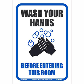 """NMC™ Removable Vinyl Sign/Label, """"Wash Your Hands Before Entering This Room"""", 7"""" x 10"""""""