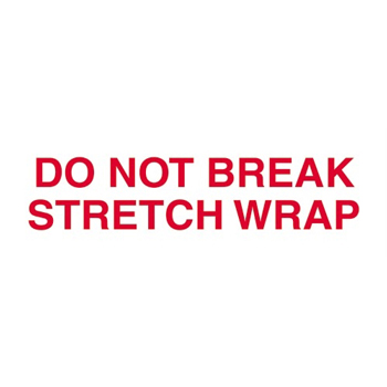 "Pre-Printed Carton Sealing Tape, ""Do Not Break Stretch Wrap"", 2.2 Mil, 2"" x 110 yds., Red/White, 36/CS"