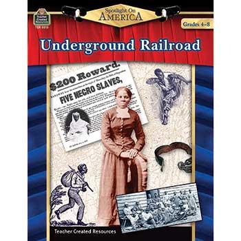 Teacher Created Resources Spotlight on America: Underground Railroad