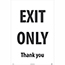 "NMC™ Corrugated A-Frame Plastic Sign, ""Exit Only - Thank You"", 24"" x 36"" Thumbnail 1"