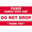 "Tape Logic® Labels, Do Not Drop - Please Handle With Care"", 3"" x 5"", Red/White, 500/RL Thumbnail 1"